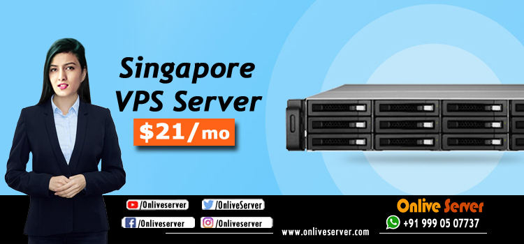 Singapore VPS Server Hosting Guide for Beginners - Onlive Server
