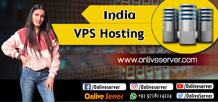 FOLLOW THESE KEY TIPS TO CHOOSE RIGHT INDIA VPS HOSTING PACKAGE